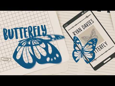 Ryan Davies - Butterfly (Official Lyric Video)Kaynak: YouTube · Süre: 3 dakika43 saniye