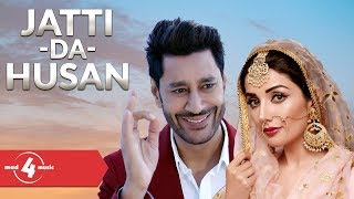 Harbhajan Mann feat Sonia Maan | Jatti Da Husan | New Punjabi Songs 2018 | MAD4MUSIC