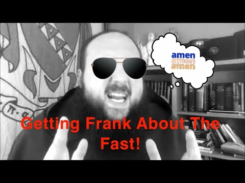 Giving Up or Raising Up: Getting Frank About The Fast!