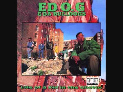 Ed O.G. & Da Bulldogs - I'm Different