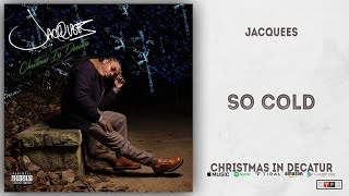 Jacquees - So Cold (Christmas In Decatur)