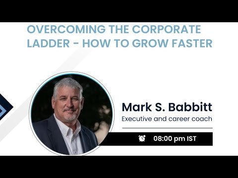 Overcoming the Corporate Ladder   Growing Fast   Mentor Conference 2021
