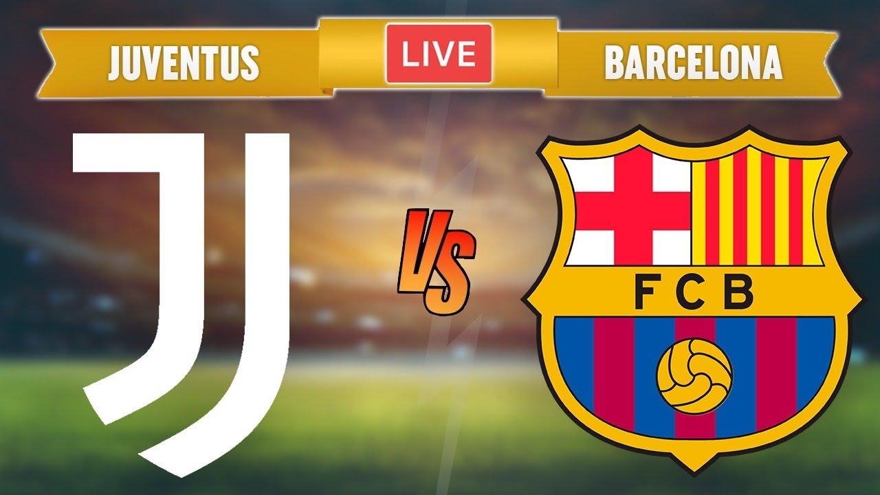 JUVENTUS vs BARCELONA - LIVE STREAMING - Champions League - Football Match