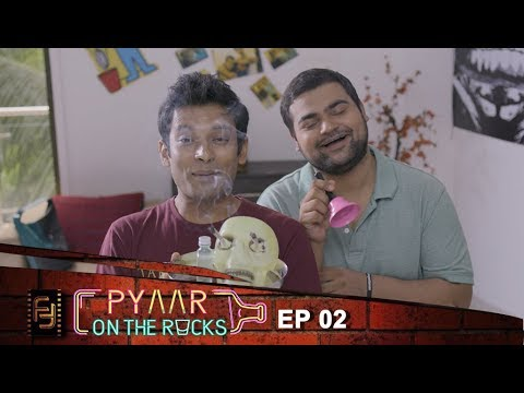 Pyaar On The Rocks - Ep 02 Break Up Party | New Comedy Web Series 2017 | Filmy Fiction