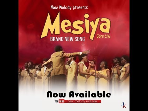 MESIYA by New Melody 2019