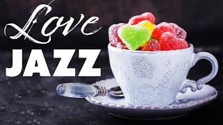 Love Coffee JAZZ - Romantic Breakfast Jazz for Valentine's Day