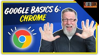 Google Chrome- Google Basics Part 6