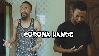 Download Yawa Comedy - CORONA HANDS (YAWA SKITS, Episode 35)