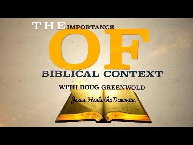 Doug Greenwold on the Demoniac