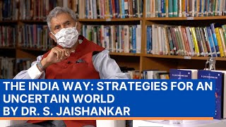 Book Discussion | The India Way: Strategies for an Uncertain World by Dr. S. Jaishankar