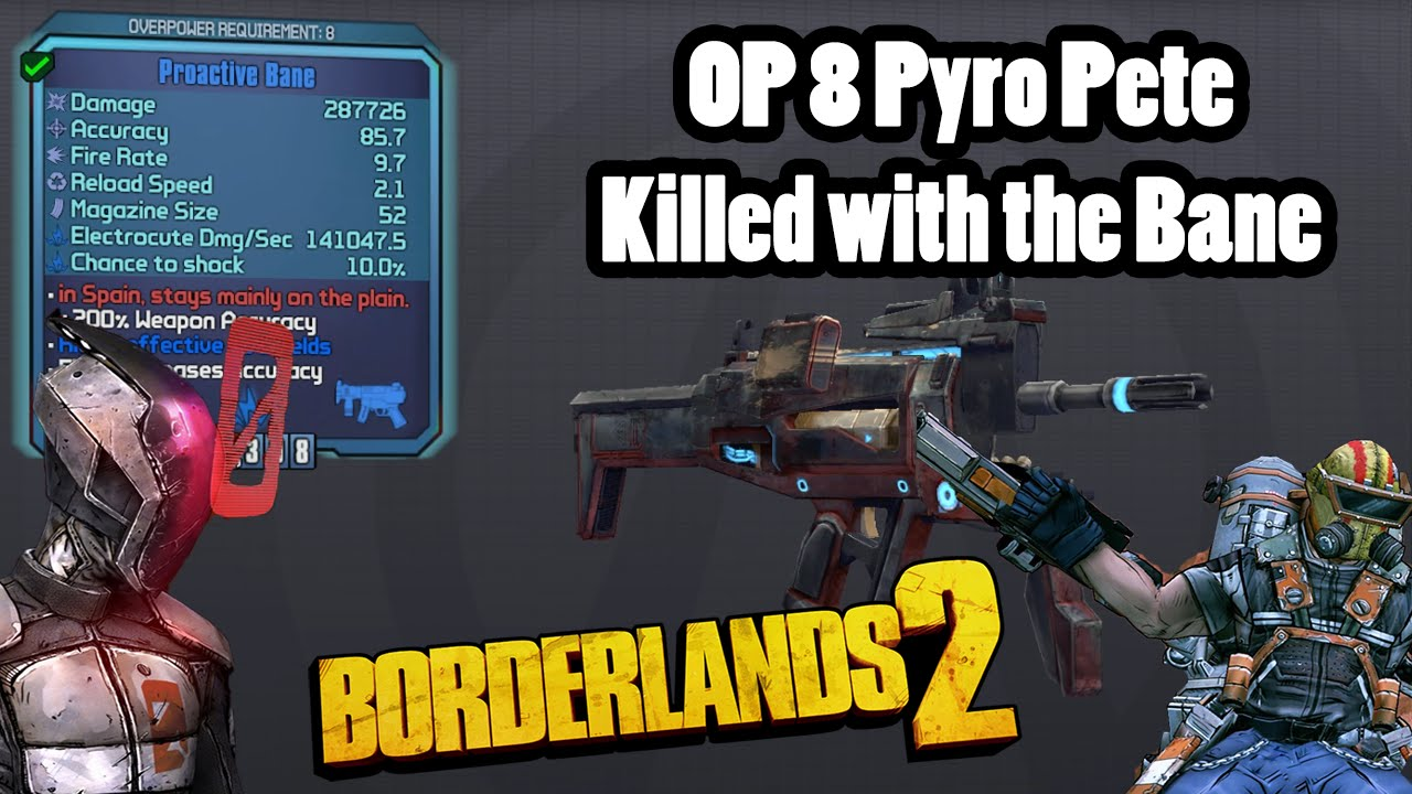 Borderlands 2: Pyro Pete killed with the most annoying gun ever- The Bane!