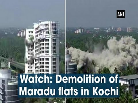 Watch: Demolition of Maradu flats in Kochi