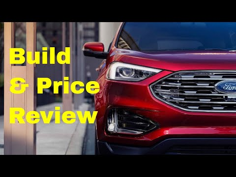 2019 Ford Edge SEL AWD SUV - Build & Price Review: Discover Price, Features and Options