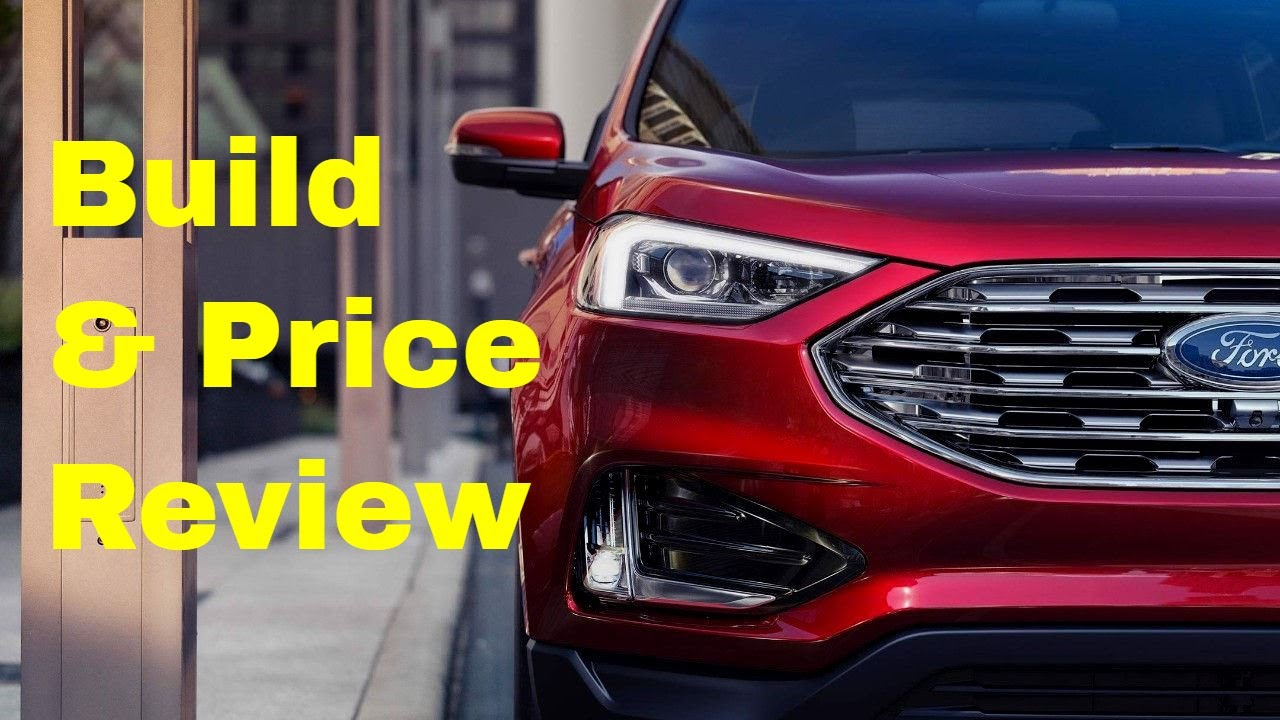 Ford Edge Sel Awd Suv Build Price Review Discover Price Rh Youtube Com Build Ford