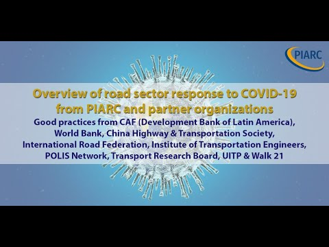 Overview of road sector response to COVID-19 from PIARC and partner organizations