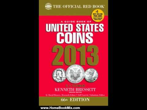 Home Book Review: A Guide Book Of United States Coins 2013: The Official Red Book By R. S. Yeoman...