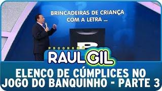 Programa Raul Gil (08/08/15 ) - Elenco de
