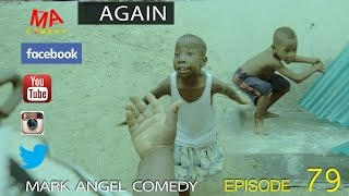 again mark angel comedy episode 79