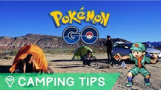 CAMPING WITH POKÉMON GO