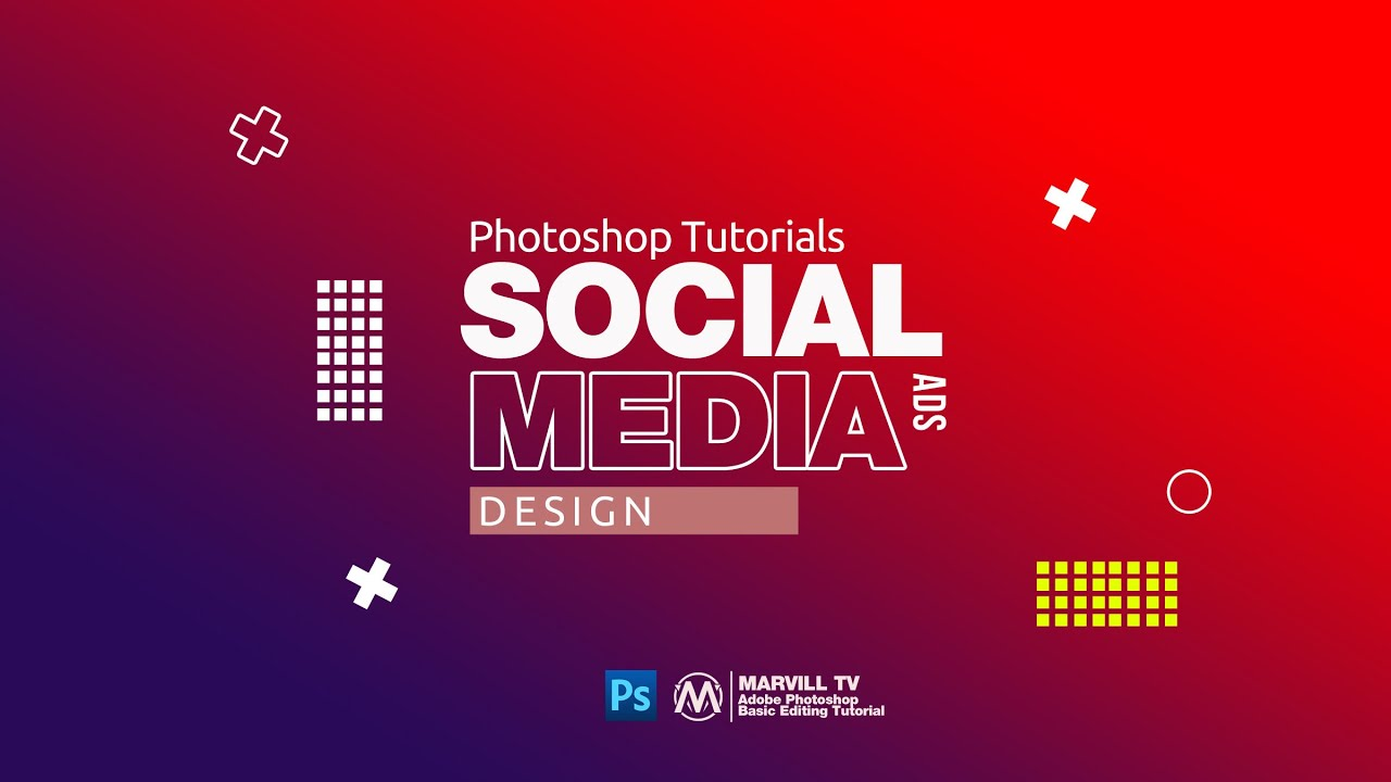 Photoshop Tutorial : How to Make Social Media Ads Design