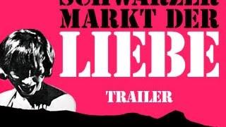 Schwarzer Markt der Liebe | Deutscher Trailer