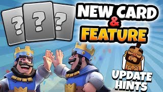 NEW UPDATE FEATURE & NEW CARD HINTS! Clash Royale | NEW SEPTEMBER UPDATE NEWS