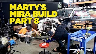 Marty's Mira Build [Part 8]