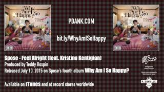 Spose - 03 - Feel Alright (feat Kristina Kentigian)""