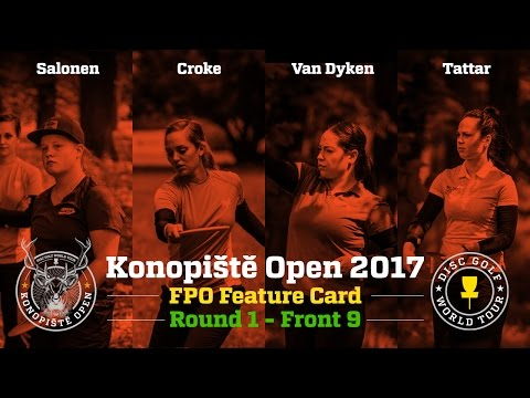 2017 Konopiště Open FPO Feature Card Round 1 Front 9 (Van Dyken, Salonen, Croke, Tattar)