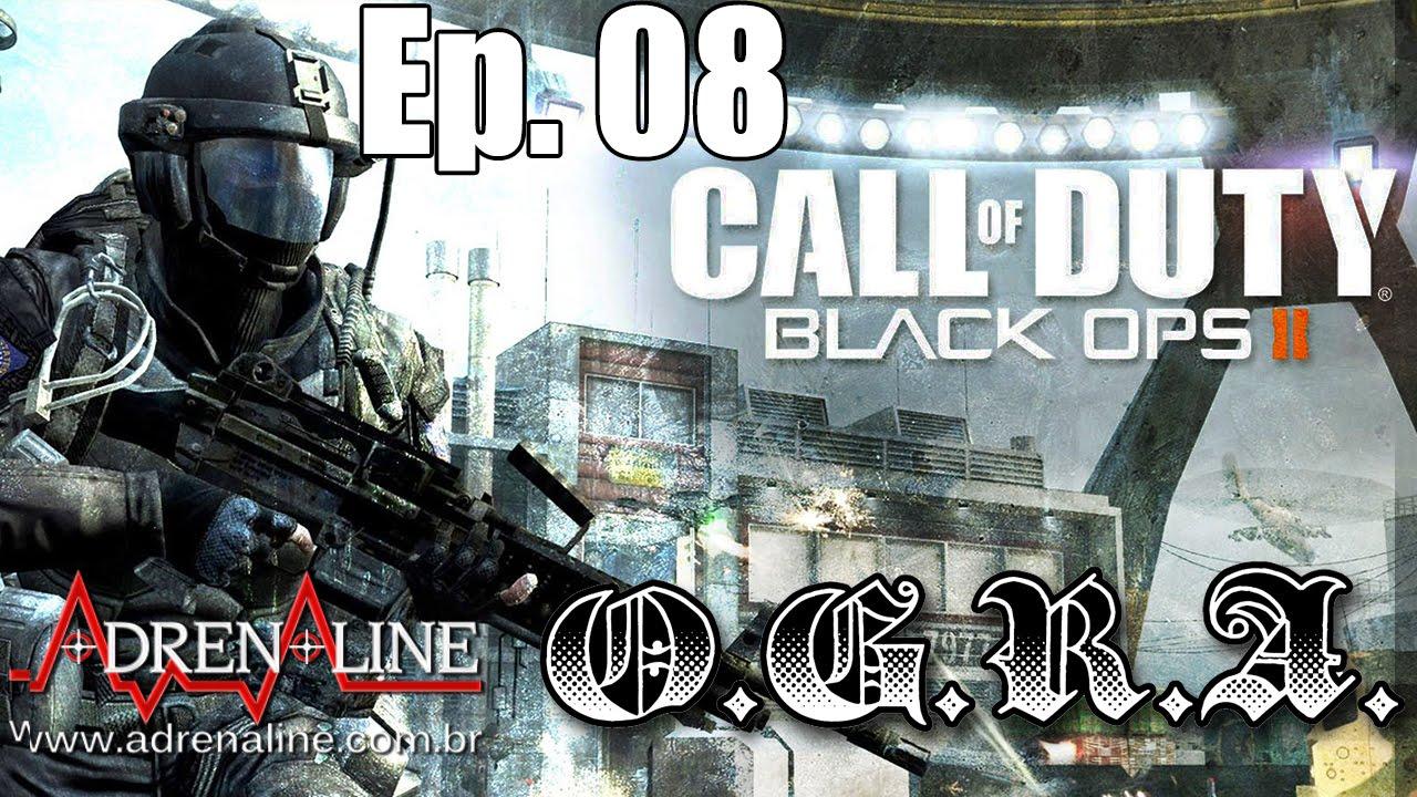 O G R A  Episódio 8 - Call of Duty: Black Ops II