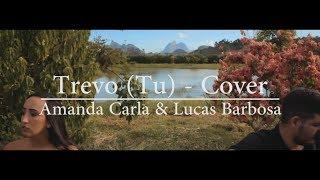 Baixar Trevo (Tu) - Amanda Carla & Lucas Barbosa (Cover Anavitoria e Tiago Iorc)