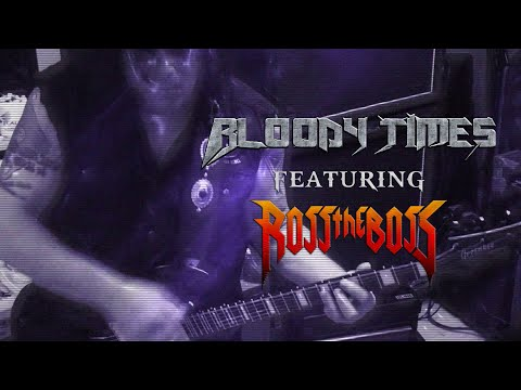BLOODY TIMES - Alliance feat. Ross the Boss 🤘