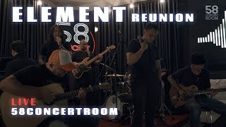 Download lagu (PART 1) ELEMENT REUNION - Live at 58 Concert Room
