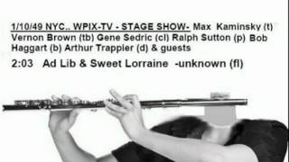 1949 WPIX-TV-4 unknown flute + Gene Sedric - Ad Lib & Sweet Lorraine