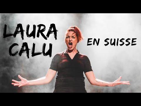 Laura Calu : Son voyage en Suisse