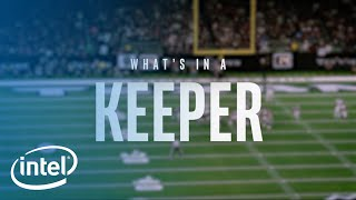 What's In A Keeper | Intel