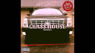 Manolo - Gla$$ House - Lifted