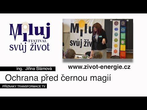 Přednáška: Ochrana před černou magií - ing. Jiřina Slámová