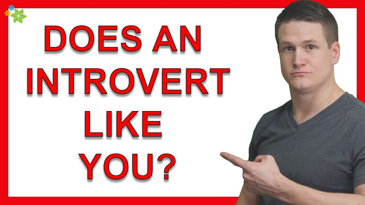 7 Signs an Introvert Likes You