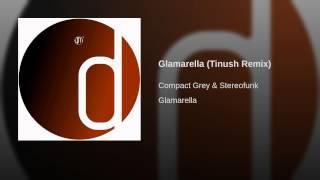 Glamarella (Tinush Remix) Thumbnail
