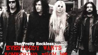 The Pretty Reckless - Everybody Wants Something From Me [With Lyrics]