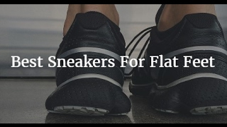 The 5 Best Sneakers For Flat Feet
