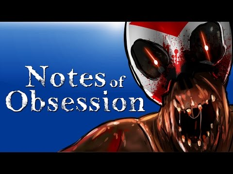 Notes of Obsession - DON'T LET IT GET ME!!!!!! (Terrifying Dreams!)