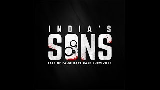 India's Sons | Tale of False Rape Case Survivors | First Trailer | 2020 Release