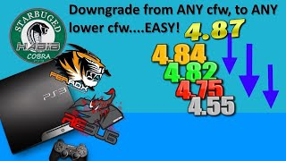 PS3 Tutorial - Downgrade from ANY cfw to ANY lower cfw EASY! 2 methods.. with details, tips..etc