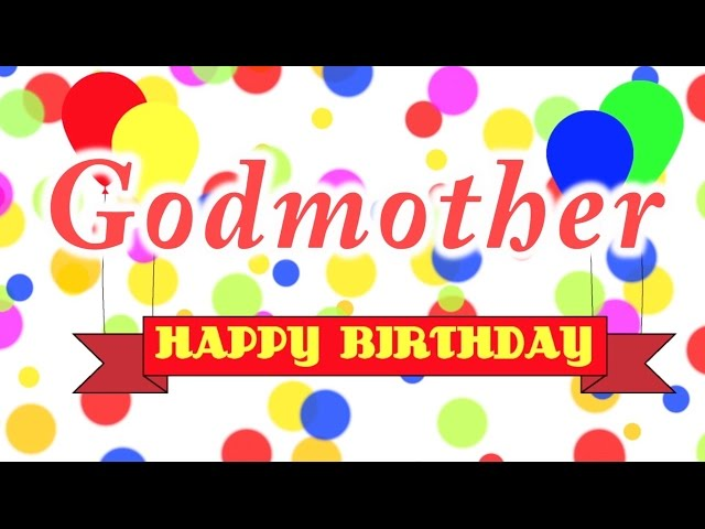 Happy Birthday Godmother Song