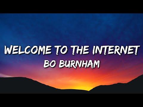 Bo Burnham – Welcome To The Internet (Lyrics)