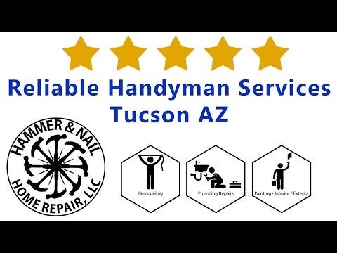 Reliable Handyman Services Tucson AZ - Hammer and Nail Home Repair Arizona