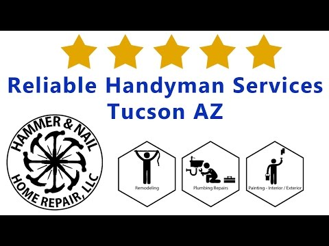Reliable Handyman Services Tucson AZ - Hammer and Nail Home Repair Arizona