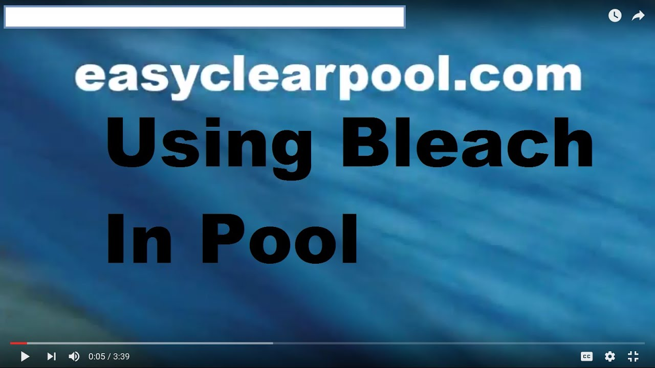 Using Bleach To Chlorinate Swimming Pool Youtube